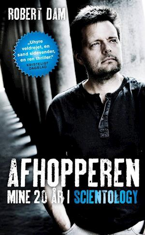 Afhopperen - mine 20 år i Scientology
