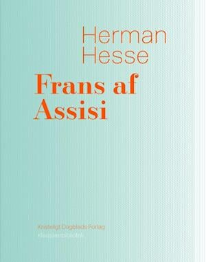 Bog, hæftet Frans af Assisi af Hermann Hesse