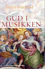 Gud i musikken af Peter Dürrfeld