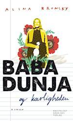 Baba Dunja og kærligheden