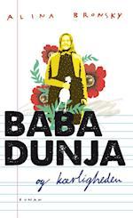Baba Dunja og kærligheden af Alina Bronsky