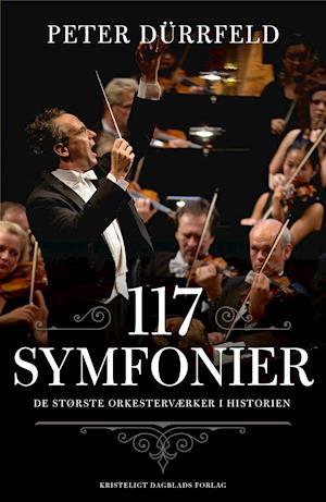 Bog, hæftet 117 symfonier af Peter Dürrfeld