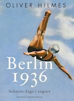 Berlin 1936 af Oliver Hilmes