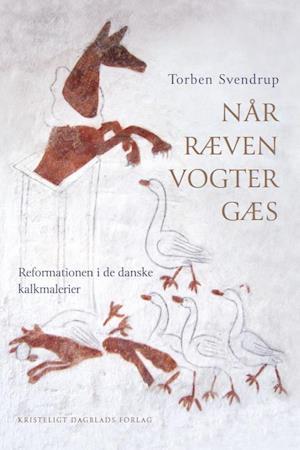 Bog hæftet Når ræven vogter gæs af Torben Svendrup