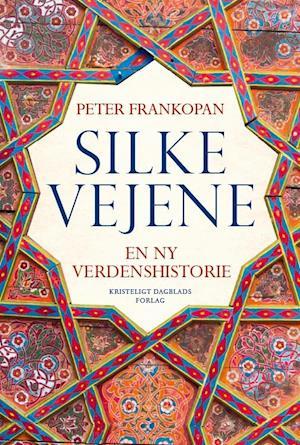 Bog, indbundet Silkevejene af Peter Frankopan