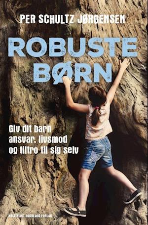 Bog, hæftet Robuste børn af Per Schultz Jørgensen
