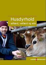 Husdyrhold - adfærd, velfærd og etik