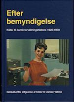Efter bemyndigelse (Kilder til dansk forvaltningshistorie)