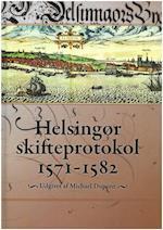 Helsingør skifteprotokol 1571-1582