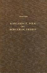 Om det Syn paa Kongemagt, Folk og borgerlig Frihed, der udviklede sig i den dansk-norske Stat i Midten af det 18de Aarhundrede