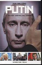 Putin - og Ruslands ukontrollable demokrati