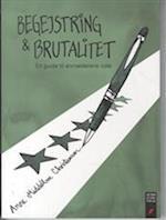 Begejstring & brutalitet