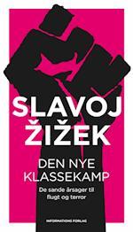 Den nye klassekamp af Slavoj Zizek