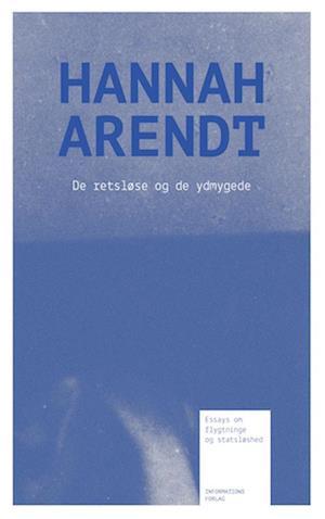 Bog, indbundet De retsløse og de ydmygede af Hannah Arendt