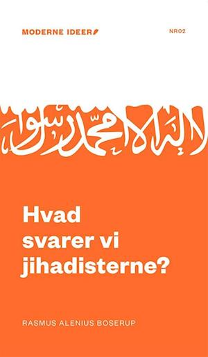 Bog, hæftet Hvad svarer vi jihadisterne? af Rasmus Alenius Boserup