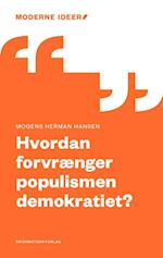 Hvordan forvrænger populismen demokratiet? (Moderne Ideer, nr. 10)