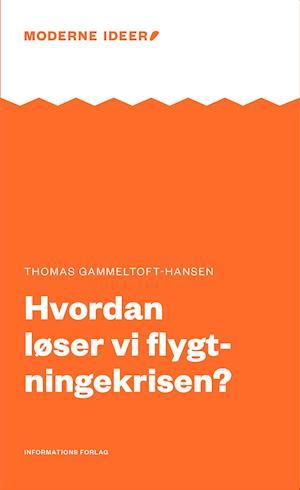 Hvordan løser vi flygtningekrisen af Thomas Gammeltoft-Hansen