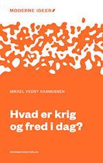 Hvad er krig og fred i dag? af Mikkel Vedby Rasmussen