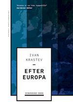 Efter Europa (EUROPÆISKE IDEER)