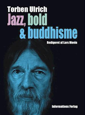Jazz, bold & buddhisme
