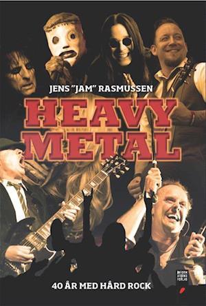 Heavy metal af Jens 'Jam' Rasmussen