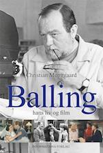 Balling - Hans liv og film