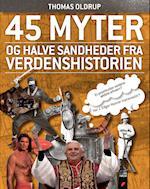 45 myter og halve sandheder fra verdenshistorien