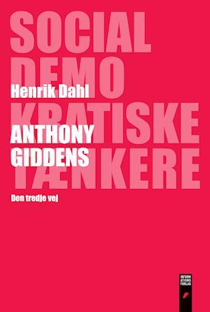 Anthony Giddens af Henrik Dahl