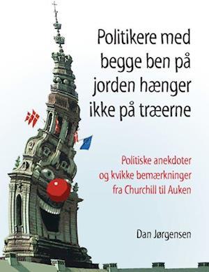 Politikere med begge ben på jorden hænger ikke på træerne af Dan Jørgensen