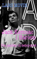 Jack Kerouac i Harlem (Beat serien, nr. 1)