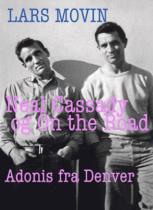 Neal Cassady og On the Road