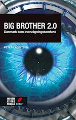 Big brother 2.0 (Informations Forlag Debat)