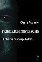 Friedrich Nietzsche (Det filosofiske blik, nr. 21)