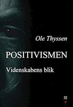 Positivismen (Det filosofiske blik, nr. 24)
