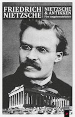 Friedrich Nietzsche & antikken