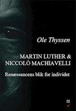 Martin Luther & Niccolò Machiavelli (Det filosofiske blik, nr. 6)