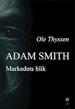 Adam Smith (Det filosofiske blik, nr. 14)