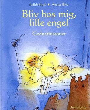 Bog, indbundet Bliv hos mig, lille engel af Judith Sixel