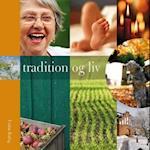 Tradition og liv