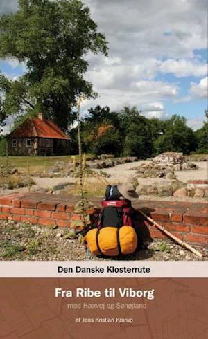 Den danske klosterrute Fra Ribe til Viborg