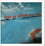 Der er altid en vej af Christina Reftel