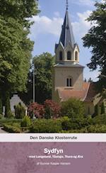 Den danske klosterrute. Sydfyn - med Langeland, Tåsinge, Thurø og Ærø