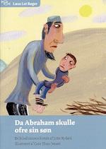 Da Abraham skulle ofre sin søn (Læse let bøger)