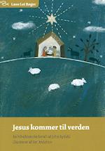 Jesus kommer til verden (Læse let bøger)