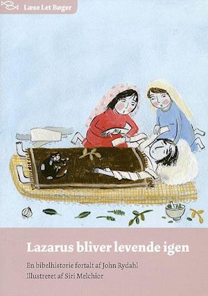 Bog, hæftet Lazarus bliver levende igen af John Rydahl