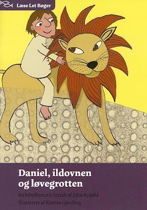 Bog hæftet Daniel ildovnen og løvegrotten af John Rydahl