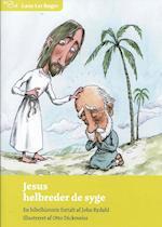 Jesus helbreder de syge (Læse let bøger)