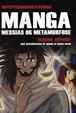 Manga Messias og metamorfose