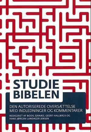 Bog, hæftet Studiebibelen af Bodil Ejrnæs, Geert Hallbäck