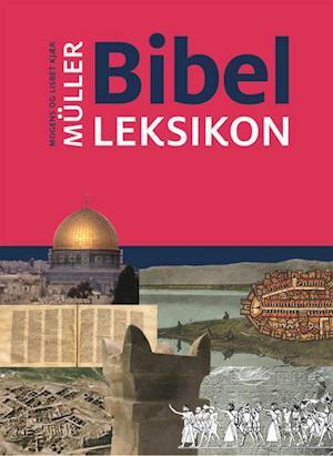 Bog indbundet Bibelleksikon af Lisbet Kjær Müller Mogens
